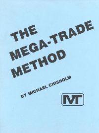 The Mega-Trade Method