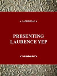 Presenting Laurence Yep