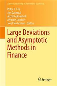 Large Deviations and Asymptotic Methods in Finance