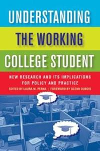 Understanding the Working College Student