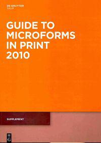 Guide to Microforms in Print 2010