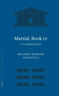 Martial, Book IV: A Commentary