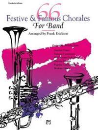 66 Festive and Famous Chorales for Band: E-Flat Alto Clarinet, E-Flat Contrabass Clarinet