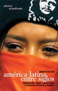 America Latina Entre Siglos/ Latin America In Between Centuries