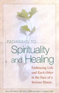 Pathways to Spirituality and Healing