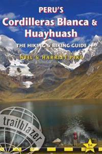 Trailblazer Peru's Cordilleras Blanca & Huayhuash