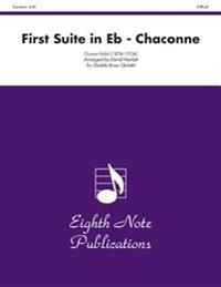 First Suite in E-Flat (Chaconne): Score & Parts