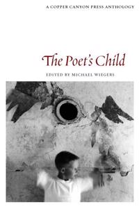 The Poet's Child: Edited by Michael Wiegers