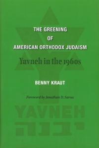 The Greening of American Orthodox Judaism