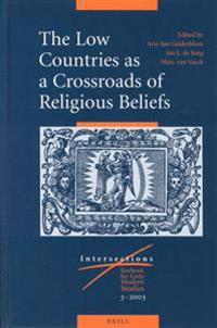 The Low Countries as a Crossroads of Religious Beliefs