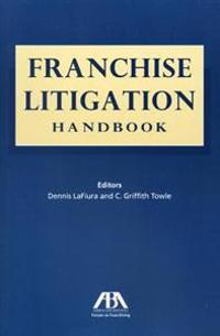 Franchise Litigation Handbook