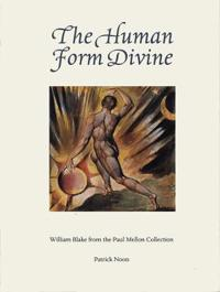 Human Form Divine: William Blake from the Paul Mellon Collection