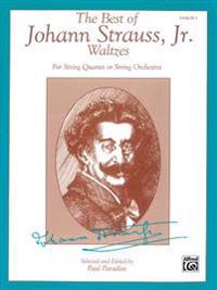 The Best of Johann Strauss, Jr. Waltzes (for String Quartet or String Orchestra): 1st Violin