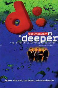 Delirious? - Deeper