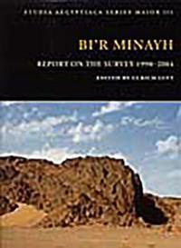 Bi'r Minayh: Report on the Survey 1998-2004