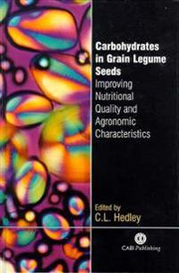 Carbohydrates in Grain Legume Seeds