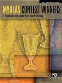 Myklas Contest Winners, Book 1: 14 Original Piano Solos from the Myklas Music Press Library