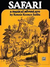 Safari: A Musical Adventure