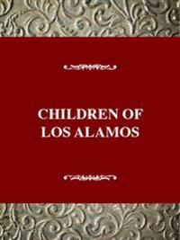 Children of Los Alamos