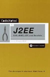 Codenotes for J2ee: Ejb, JDBC, JSP, and Servlets