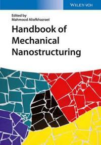 Handbook of Mechanical Nanostructuring