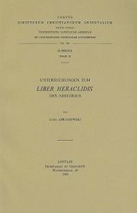 Untersuchungen Zum Liber Heraclidis Des Nestorius