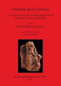 Ventidue secoli a Parma