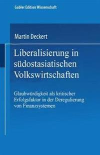 Liberalisierung in S dostasiatischen Volkswirtschaften