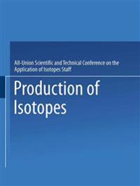 Production of Isotopes