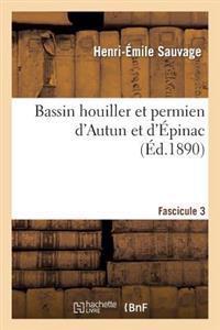 Bassin Houiller Et Permien d'Autun Et d'�pinac. Fascicule 3