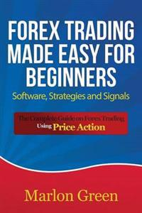 Forex Trading Made Easy for Beginners