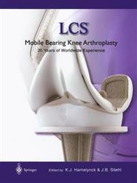 LCS (R) Mobile Bearing Knee Arthroplasty