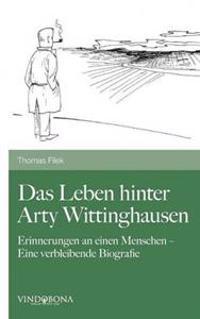 Das Leben Hinter Arty Wittinghausen