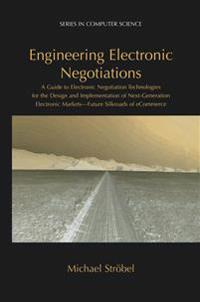 Engineering Electronic Negotiations