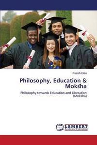 Philosophy, Education & Moks Ha