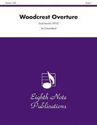 Woodcrest Overture: Conductor Score & Parts