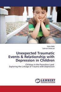 Unexpected Traumatic Events & Relationship with Depression in Children