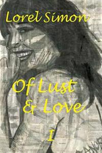 Of Lust & Love - I - Erotic Humor Past and Present