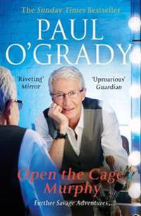 Open the Cage, Murphy: Further Savage Adventures
