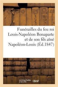 Fun�railles Du Feu Roi Louis-Napol�on Bonaparte Et de Son Fils A�n� Napol�on-Louis
