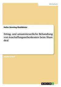 Ertrag- Und Umsatzsteuerliche Behandlung Von Anschaffungsnebenkosten Beim Share Deal