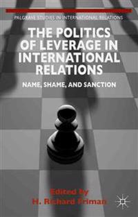 The Politics of Leverage in International Relations
