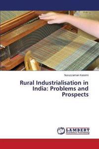 Rural Industrialisation in India