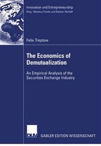The Economics of Demutualization