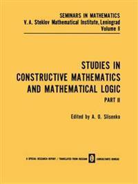 Studies in Constructive Mathematics and Mathematical Logic Part 2
