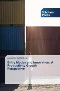 Entry Modes and Innovation