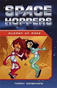 Space Hoppers: Mudmen of Mars