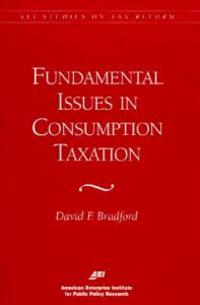 Fundamental Issues in Consumption Taxation