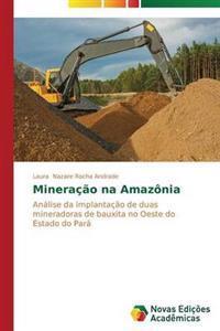 Mineracao Na Amazonia