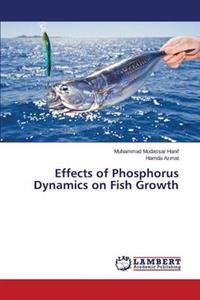 Effects of Phosphorus Dynamics on Fish Growth